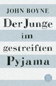 John-Boyne-Der-Junge-im-gestreiften-Pyjama-Fischerverlage